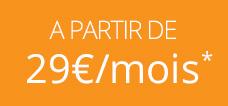 Abonnement à partir de 29€ par mois